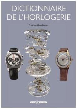 Dictionnaire de l'Horlogerie