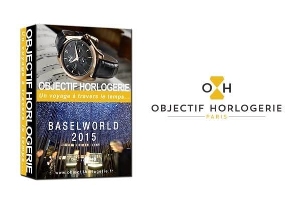 Voyage Baselworld par Objectif Horloger